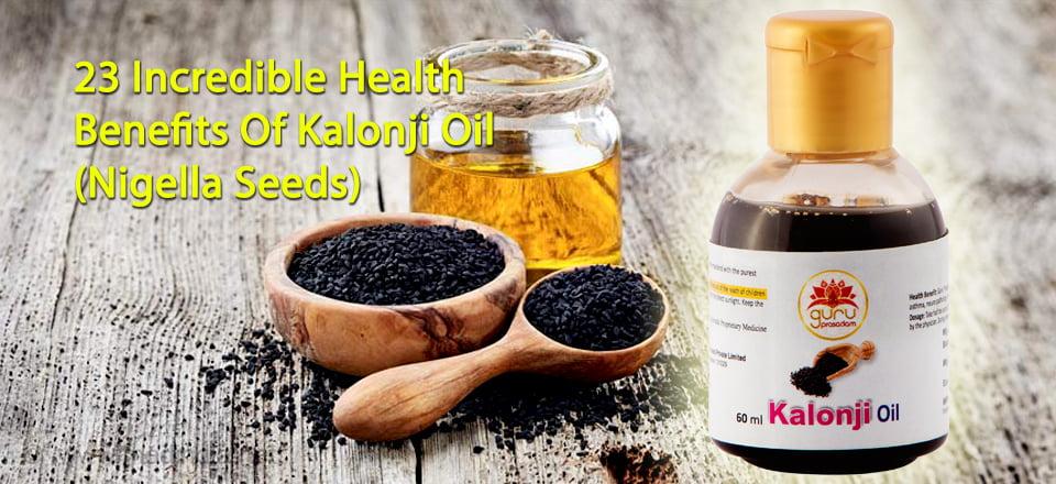 23 Incredible Health Benefits Of Kalonji Oil (Nigella Seeds)