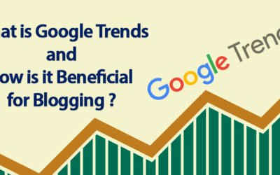 What is Google Trends and How is it Beneficial for Blogging ?