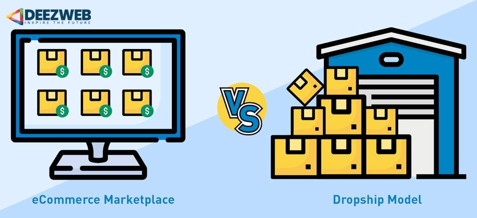 ecommerce-marketplace-vs-dropship-model